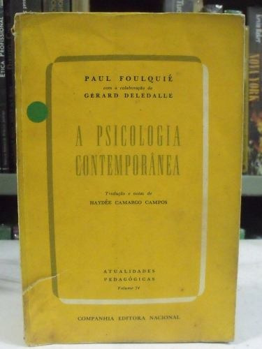 a psicologia contemporânea - paul foulquié