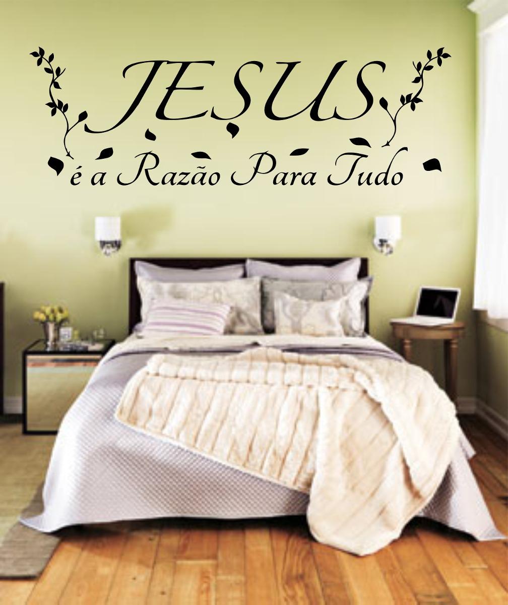 Adesivo Parede Religioso Quarto Frase Jesus Razão Para