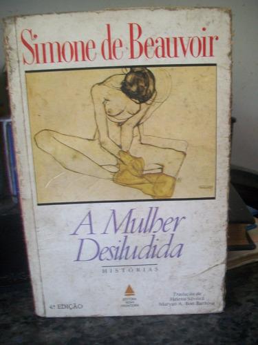 livro a mulher desiludida - simone de beauvoir