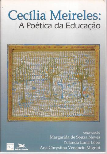 livro cecília meireles a poética da educação.